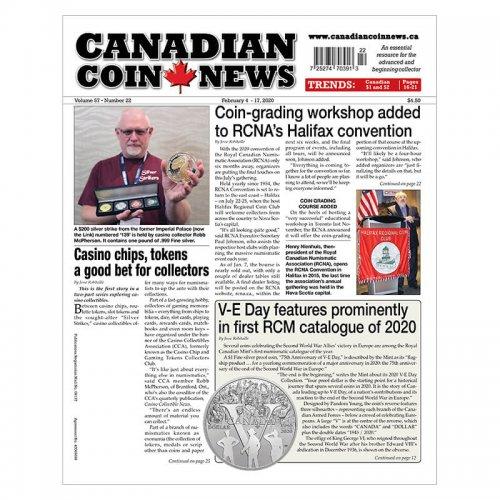 2020 Canadian Coin News Vol 57 #22, Feb 4 - Feb 17