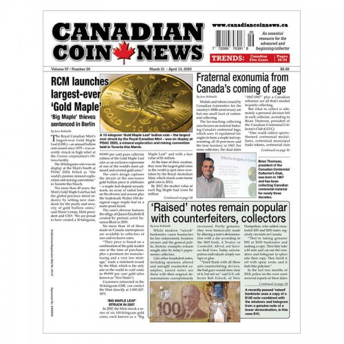2020 Canadian Coin News Vol 57 #26, Mar 31 - Apr 13