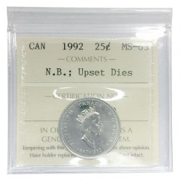 1992 (1867-) UPSET DIES Canadian 25 Cents New Brunswick 125th Anniv Coin ICCS Graded MS-63