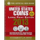 The Official Red Book: A Guide Book of United States Coins - 66th Edition, 2013 (Large Print Edition)