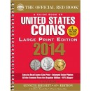 The Official Red Book: A Guide Book of United States Coins - 67th Edition, 2014 (Large Print Edition)