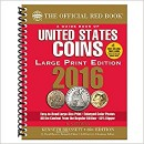 The Official Red Book: A Guide Book of United States Coins - 69th Edition, 2016 (Large Print Edition)