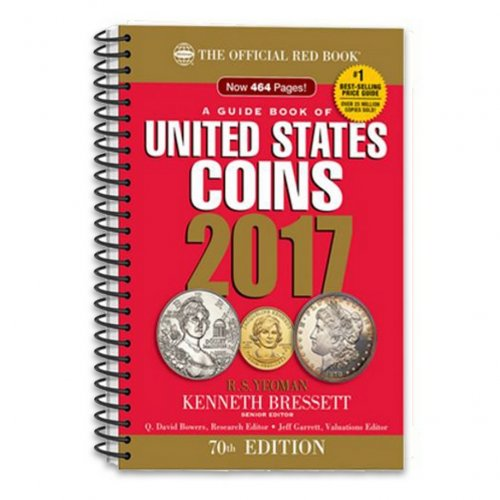 2017 The Official Red Book: A Guide Book of United States Coins - 70th Edition