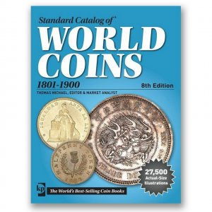 Standard Catalog of World Coins: 1801-1900 - 8th Edition
