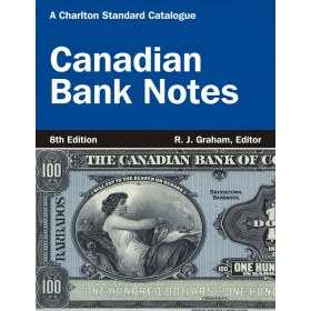 Charlton Standard Catalogue of Canadian Bank Notes - 8th Edition, 2013