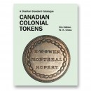 Charlton Standard Catalogue of Canadian Colonial Tokens - 9th Edition, 2015