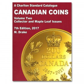 Charlton Standard Catalogue of Canadian Coins Vol. 2: Collector and Maple Leaf Issues - 7th Edition, 2017