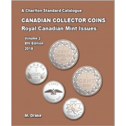 Charlton Standard Catalogue of Canadian Coins Vol. 2: Royal Canadian Mint Issues - 8th Edition, 2018