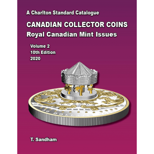 2020 Charlton Standard Catalogue of Canadian Coins Vol. 2: Royal Canadian Mint Issues - 10th Edition