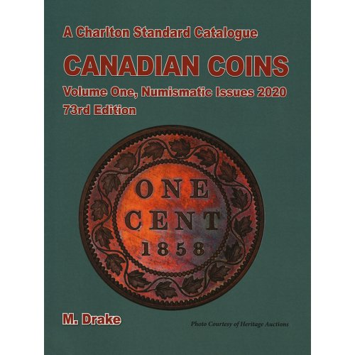 2020 Charlton Standard Catalogue of Canadian Coins Vol 1: Numismatic Issues - 73rd Edition